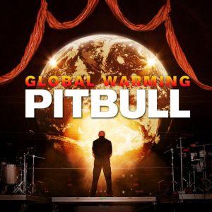 "CD Cover zu ""Global Warning"" von Pitbull"