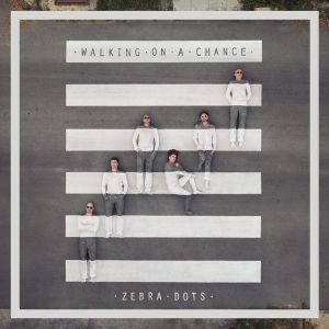 CD Cover Walking on a Chance von den Zebra Dots