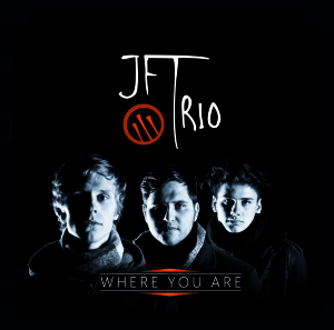 JFT-Trio-where-you-are-Cover