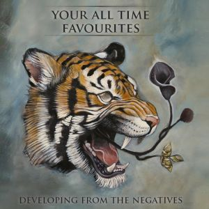 "CD Cover ""Developing From The Negatives"" von Your All Time Favourites"