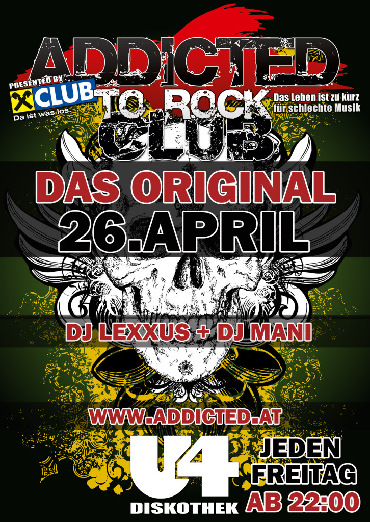 Addicted to Rock Flyer 26.04.2013