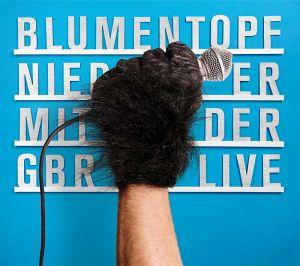 "CD Cover ""Nieder mit der GBR live - Blukentopf"