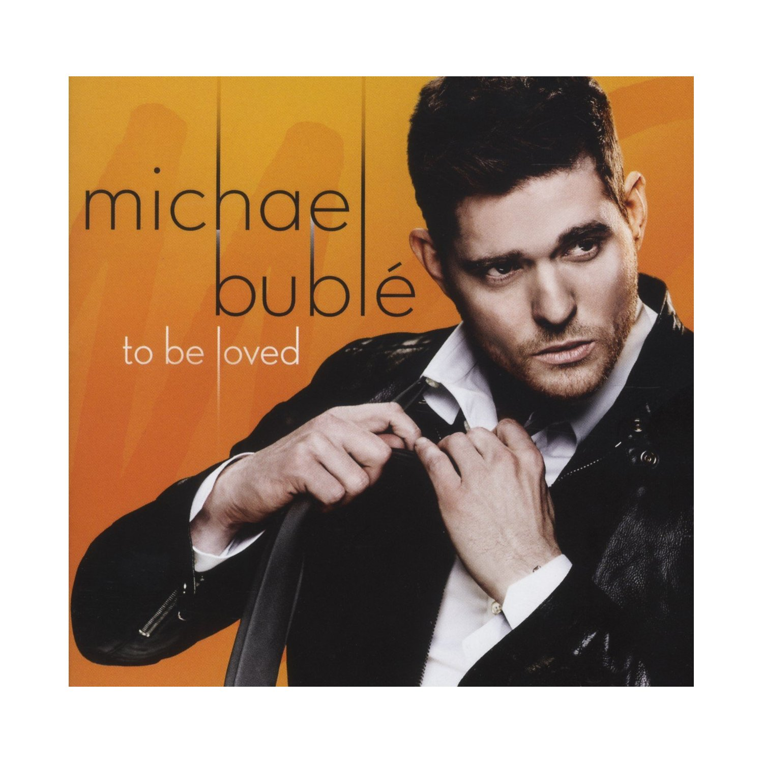 "Cover von Michael Bublés Album ""To Be Loved""."