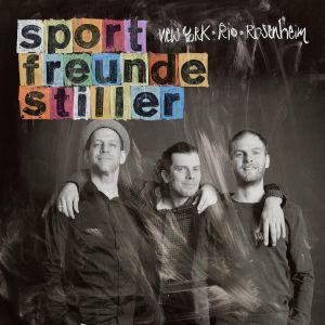 """CD Cover """"New York, Rio, Rosenheim"""" von Sportfreunde Stiller"""