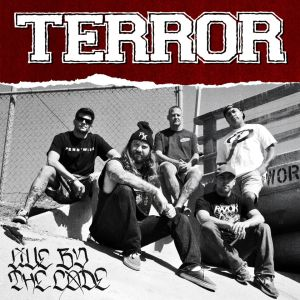 "CD Cover ""Live By The Code"" von Terror"
