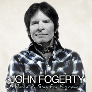 John Fogerty - Wrote A Song for Everyone - Albumcover