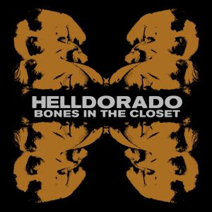 CD Cover Bones In The Closet von Helldorado