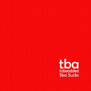 CD Cover des Debütalbums von tobeadded
