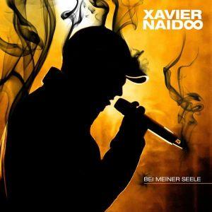 Xavier Naidoo - Bei Meiner Seele Albumcover