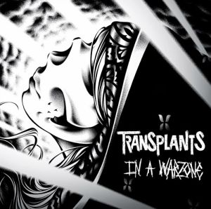 Transplants - In A Warzone CD Cover