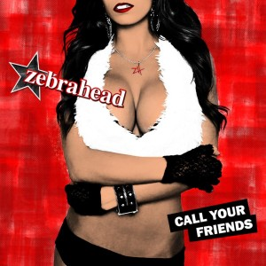 Zebrahead - Call Your Friends - Cover