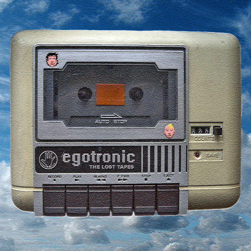 Egotronic - The Lost Tapes