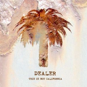 dealer-this-is-not-california-cover
