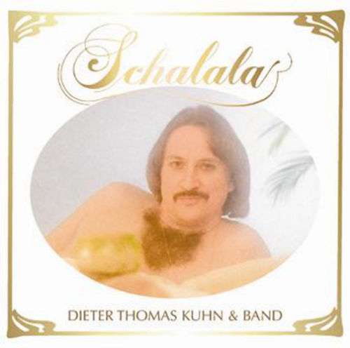 dieter_thomas_kuhn - schalala