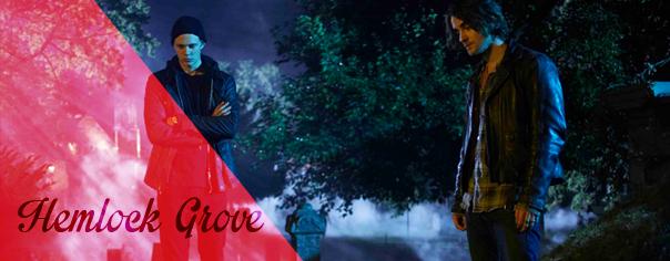 Hemlock Grove, eine neue beliebte Horrorserie