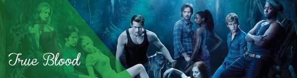 Für Fans DIE Fantasy-Serie: True Blood