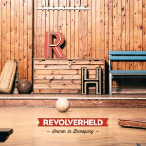 Revolverheld - Immer in Bewegung Cover