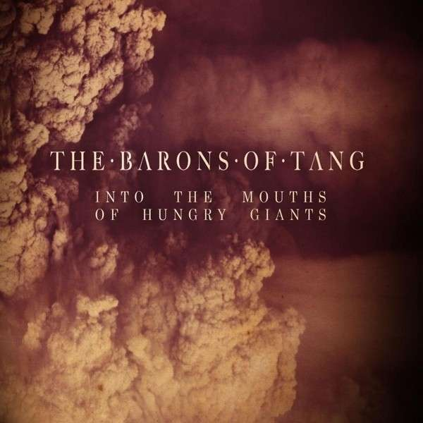 TheBaronsOfTang-IntoTheMouthsOfHungyGiants_Cover