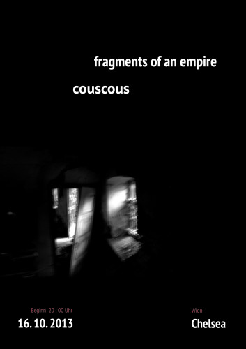 Fragments Of An Empire und Couscous im Chelsea