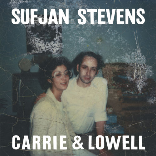 Sufjan Stevens - Carrie & Lowell Album 2015
