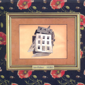"Ian Fisher ""Nero"" Albumcover"