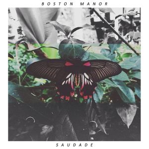 Boston-Manor-Saudade-EP-Cover