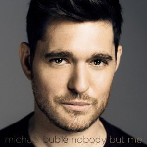 michae-buble-nobody-but-me-cover