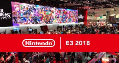 Nintendo E3 2018 Preview